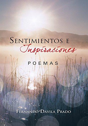 Sentimientos E Inspiraciones: Poemas