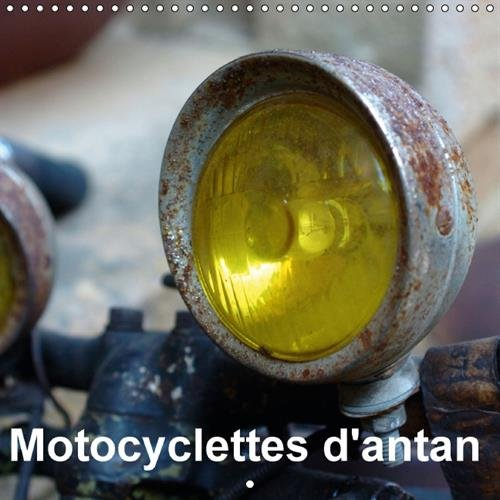 Motocyclettes d'antan : Calendrier mural 2016