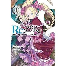 Re:ZERO -Starting Life in Another World-, Vol. 3 (light novel)