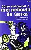 Cómo sobrevivir a una película de terror: Todas las enseñanzas para eludir las matanzas (Freak)