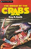 The Origin of the Crabs (Crabs Series Book 3)