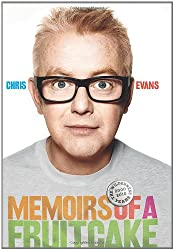(Memoirs of a Fruitcake: Billie, Breakfast and Beyond) By Chris Evans (Author) Hardcover on (Oct , 2010)