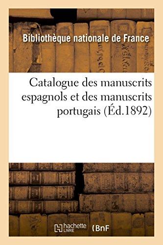 Catalogue des manuscrits espagnols et des manuscrits portugais