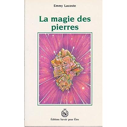 LA MAGIE DES PIERRES