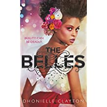 The Belles: The most talked about YA book of 2018 (English Edition)