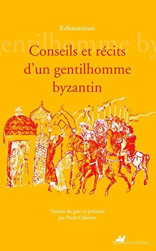 Livres Conseils et récits d'un gentilhomme Byzantin (Famagouste) pdf, epub