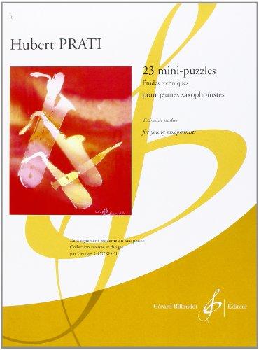 23 Mini Puzzles - Etudes Techniques pour Jeunes Saxophonistes