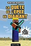 Telecharger Livres Minecraft Les Aventures non officielles d un joueur T1 La quete de l epee de Diamant (PDF,EPUB,MOBI) gratuits en Francaise