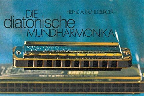 Die Diatonische Mundharmonika Harmonica
