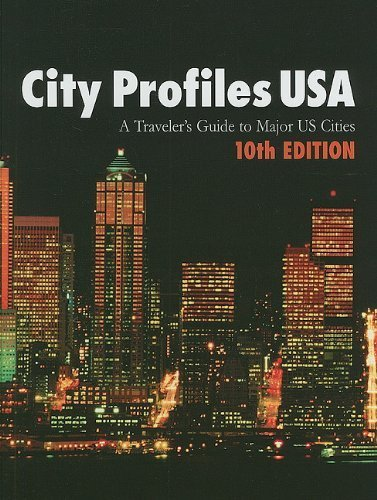 city-profiles-usa-a-travelers-guide-to-major-us-cities-2010-10-01