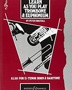 Learn As You Play Trombone and Euphonium (English Edition) - Learn As You Play series - trombone (euphonium) - Violin clef