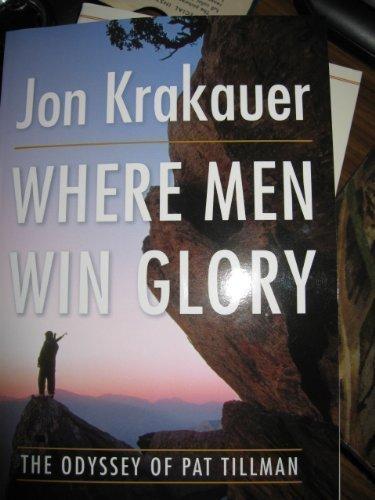Where Men Win Glory: The Odyssey of Pat Tillman by Jon Krakauer (2009) Paperback par Jon Krakauer