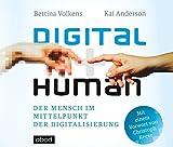 Digital human: Der Mensch im Mittelpunkt der Digitalisierung