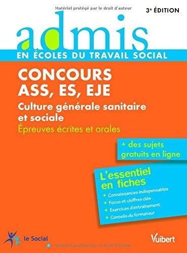 Concours ASS, ES, EJE (Assistant de service social, Éducateur spécialisé, Éducateur de jeunes enfants) - Culture générale sanitaire et sociale - L'essentiel en 25 fiches