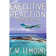 Executive Reaction (Spectre Series Book 4) (English Edition)