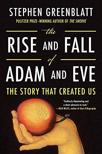 The Rise And Fall Of Adam And Eve por Stephen Greenblatt