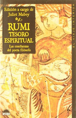 Rumi tesoro espiritual: Las enseñanzas del poeta filosofo (El Viaje Interior) por Juliet Mabey