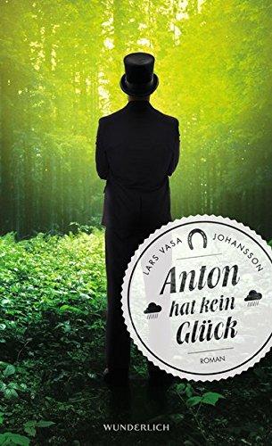 Buchseite und Rezensionen zu 'Anton hat kein Glück' von Lars Vasa Johansson