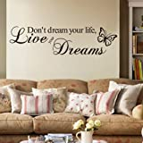 Adesivo da parete in vinile con scritta Don't dream your life, live your dreams