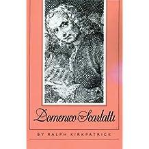 [Domenico Scarlatti] (By: Ralph Kirkpatrick) [published: December, 1983]