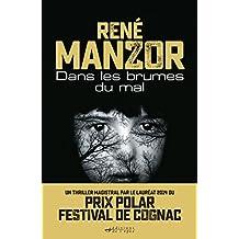 Dans les brumes du mal (Suspense Crime) (French Edition)