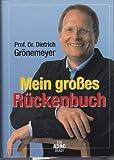 Das große Rückenbuch: Grönemeyers Rückenschule