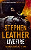 Live Fire (6th Spider Shepherd Book) by Stephen Leather
