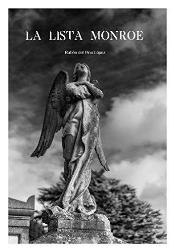 La lista Monroe por Rubén del Pino López