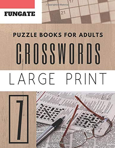 Crossword Puzzle Books for Adults: Fungate Word Game Easy Quiz Books for Beginners (crossword puzzle books easy large print, Band 7) -