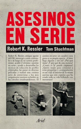 Asesinos en serie (Ariel) por Robert K. Ressler