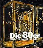 Die 80er: Figurative Malerei in der BRD