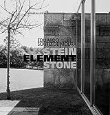 Eduardo Souto de Moura - Stein Element Stone by Werner Blaser (2003-08-25)