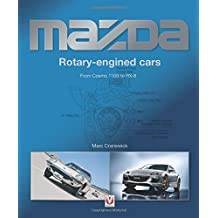 Mazda Rotary-Engined Cars: From Cosmo 110S to RX-8