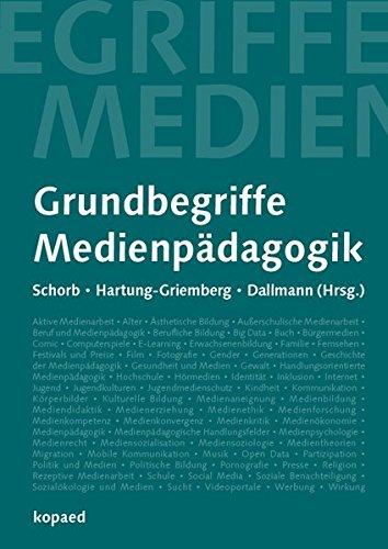 Grundbegriffe Medienpädagogik: 6., neu verfasste Auflage