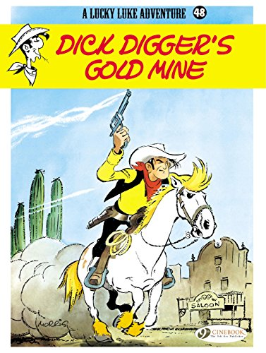 Lucky Luke - tome 48 Dick Digger's Gold Mine (48)