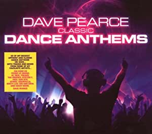 Dave pearce dance anthems classics music for Classic house anthems