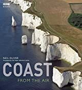 Coast From the Air by Neil Oliver (4-Oct-2007) Hardcover