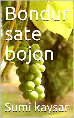 Bondur sate bojon (Galician Edition) por Sumi kaysar