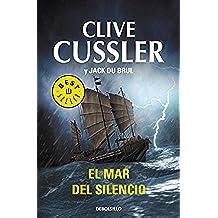 El mar del silencio (Juan Cabrillo 7) (BEST SELLER)