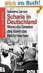 Scharia in Deutschland: Wenn die Gese...
