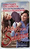 """Abduction and Seduction: """"Redbird"""", """"Bluest Eyes in Texas"""", """"The Bounty"""""""