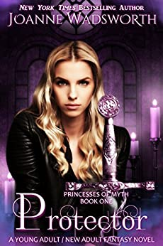 Protector (Princesses of Myth Book 1) by [Wadsworth, Joanne]