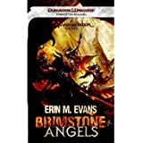 BRIMSTONE ANGELS: A FORGOTTEN REALMS NOVEL(Mass Market Paperbound) BY [Author]Evans, Erin M. ( Nov-2011 )