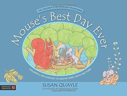 mouses-best-day-ever-childrens-reflexology-to-soothe-sore-teeth-and-tums