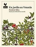 Un jardín en Venecia (Narrativas)
