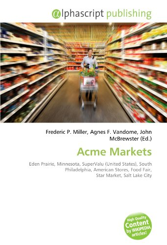acme-markets-eden-prairie-minnesota-supervalu-united-states-south-philadelphia-american-stores-food-