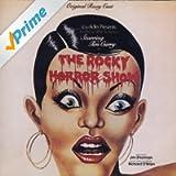 The Rocky Horror Show: Original Roxy Cast