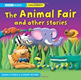 The Animal Fair & Other Stories (BBC Audio)