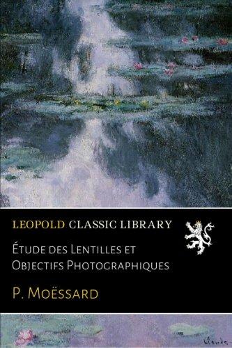Étude des Lentilles et Objectifs Photographiques