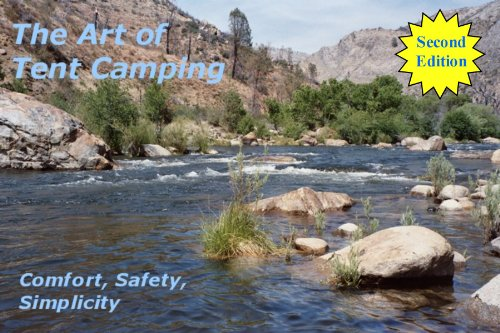 The Art of Tent Camping (English Edition)
